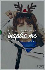 Inspire Me   sai by -kingdom