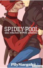 • Spidey-Pool •  una relación SUPER amorosa by PilyMargalet