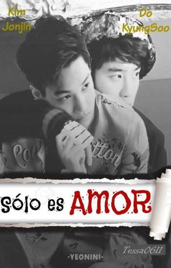 Sólo Es Amor [KaiSoo/Top!Soo]