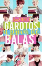 Garotos Aprova De Bala.                              by bia240103