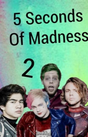 ✅ 5 Seconds Of Madness (2)