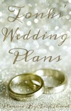 Tonks' Wedding Plans by TripThreat