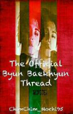 The Official Byun Baekhyun Thread [Complete] by 97Jeon_Jungkook