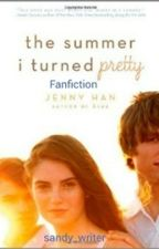 The Summer I Turned Pretty Fanfiction by Sandy_writer