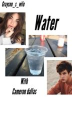 WATER-c.d- by grayson_s_wife