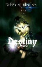 Destiny [Re-make] by KuroTaro