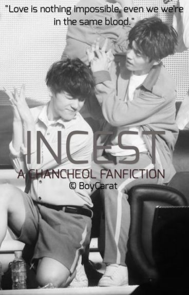 Incest | Chancheol
