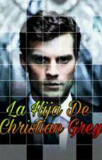 La hija de Christian Grey-Camila Cabello y Tu-G!P by YourDaddyJauregay_69