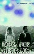 Una Boda Por Contrato -(Hiccstrid)- by Adriana_Hiccistrid