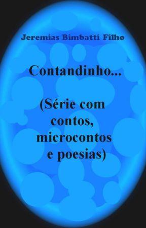 Contandinho... (Série com contos, microcontos e poesias) by jeremiasbimbattifilh