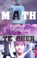 math teacher    vkook by 970901x