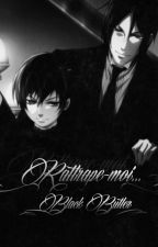 Rattrape-moi... [ Black Butler ] by Error-Unknown