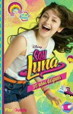 Soy Luna 20 años despues by FlorGuady