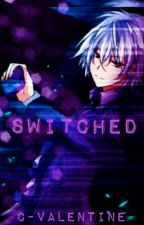 [COMPLETED]Switched{Akise Aru x Reader}//MAJOR EDITING by C-Valentine