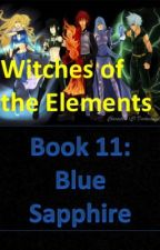 Witches of the Elements - Book 11: Blue Sapphire by Darkerangel