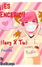 ¡es encerio! {foxy y tu} by GiselOcampo