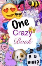 One Crazy Book by StephanieZlateva