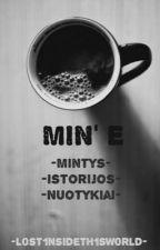MIN' E  by L0st1nsideTh1sW0rld