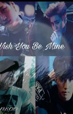 I Wish You Be Mine by LHansoo