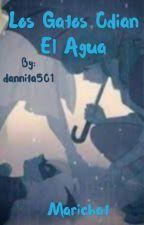 Los Gatos Odian El Agua by dannita501
