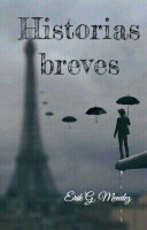 HISTORIAS BREVES by ERIK_06