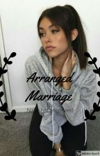 Arranged Marriage (A Jack Johnson And Jack Gilinsky Fan Fiction) COMPLETED  by NatashaLangerveld