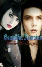 Beautiful Remains *a black veil brides fan fiction* by blackveilbrides0310