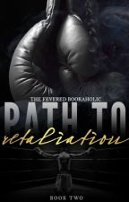 Path To Retaliation (Fighter's Den, #2) by TheFeveredBookaholic