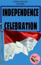 Independence Celebration by radivya