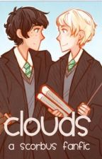 Clouds-a Scorbus fanfic by ConfusedRavenclaw