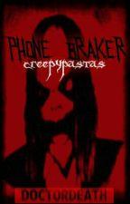Phone Breaker by _DoctorDEATH_