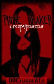 Phone Breaker by _DoctorSLEEP_