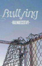 Bullying   l.s. by Niallmakessextape
