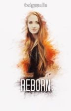 Reborn (HP) {Book 5 of the Wild & Free Series} by twigssmile