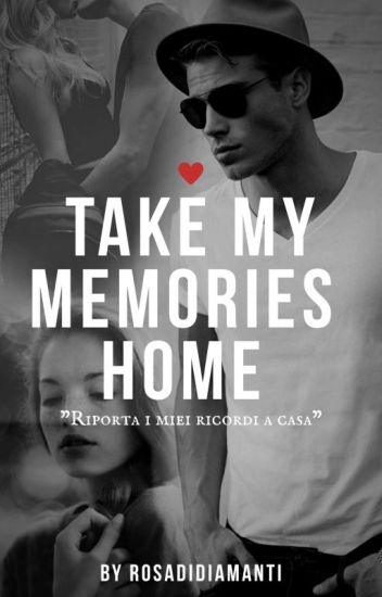 Take my Memories Home