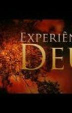 Experiência com Deus !  by thatasouza28