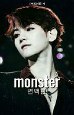 Monster ❲Byun Baekhyun.❳  by imxnbin