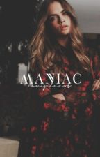 maniac by complicxt