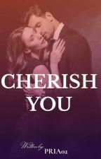 Cherish You by pria02