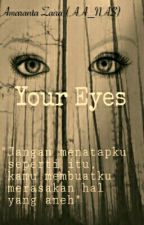 Your Eyes  by AA_NAS