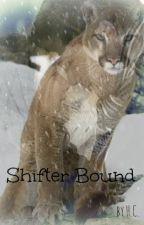 Shifter Bound by xxxheartlandxxx