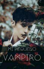 Mi pequeño vampiro (Yaoi/gay) by TheCuteMabby