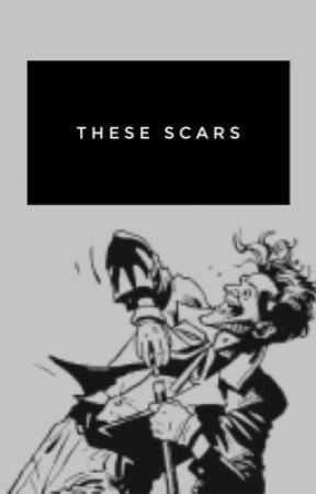 These Scars by imapygmypuff
