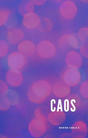 Caos by Mari_Devaneios