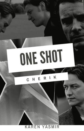 Cherik One-Shot ~