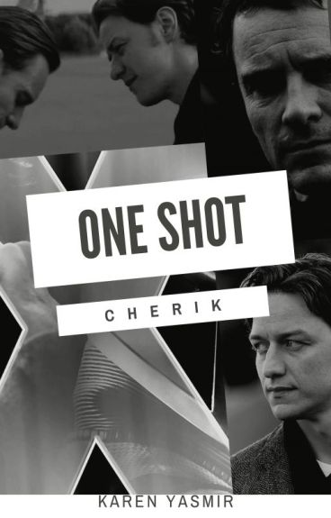 One-Shot [Cherik]/ Chats [X-men]