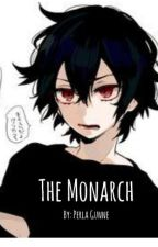 The Monarch (Ayato x Reader Fanfiction) by PerlaGunne