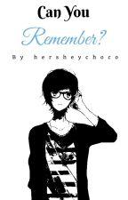 Can You Remember?♥ [Yaoi OneShot] (BoyxBoy) by hersheychoco