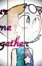 Steven Universe- Pearl x Reader Our Time Together by AgentTexxy