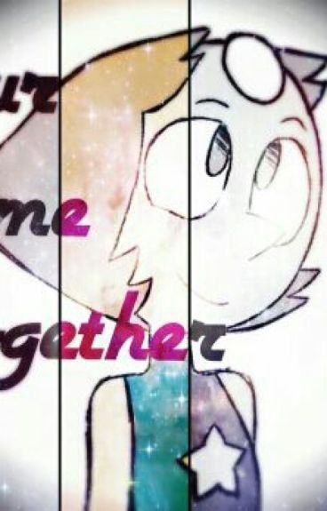 Steven Universe- Pearl x Reader Our Time Together